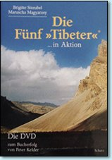 Die Fünf »Tibeter«® in Aktion